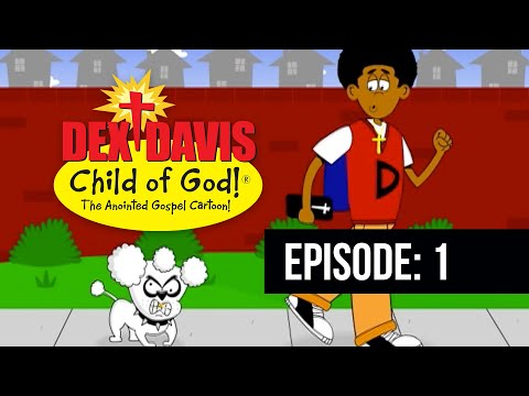 Dex Davis: Christian Cartoon Animated Web Series Video - Episode 1