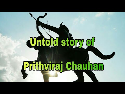 Video Untold story of    Prithviraj Chauhan    भारत का वीर योद्धा पृथ्वीराज    download in MP3, 3GP, MP4, WEBM, AVI, FLV January 2017