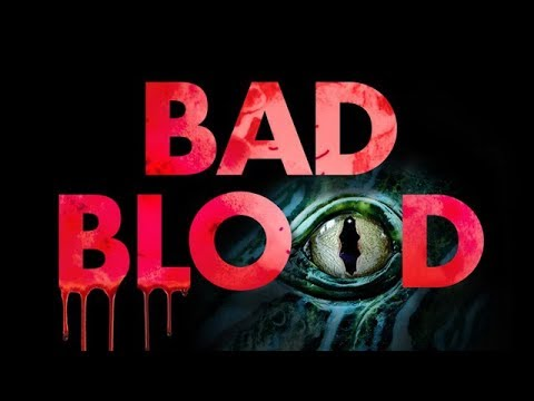 Bad Blood - Exclusive Clip