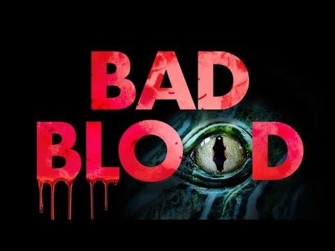 Bad Blood - Exclusive Clip