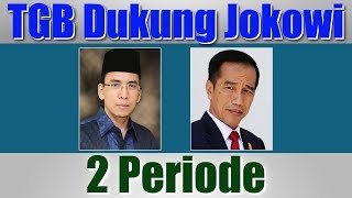 Video 10 Pendapat Tokoh Politisi Soal TGB Zainul Majdi Dukung Jokowi 2 Periode MP3, 3GP, MP4, WEBM, AVI, FLV September 2018