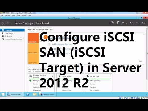 How To Install And Configure ISCSI Target SAN On Windows Server 2012 R2
