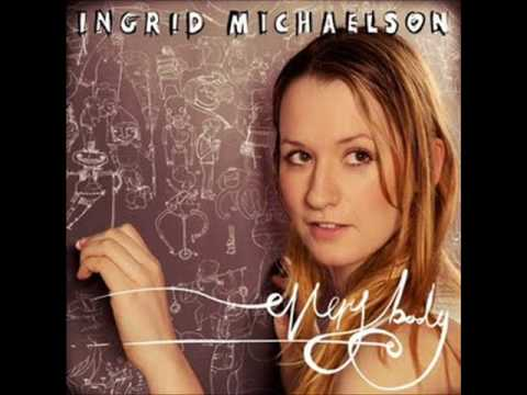 Ingrid Michaelson - This is her new song Everybody from the new album Everybody. 25th of august 2009 Featured on