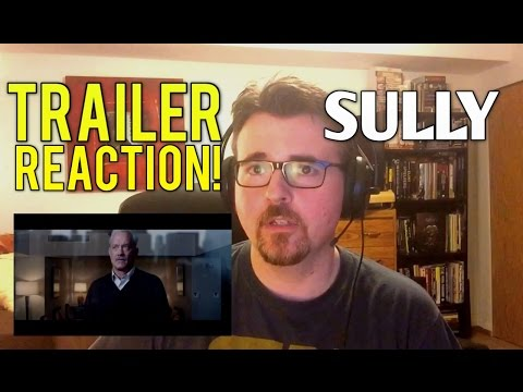 Video SULLY Official Trailer | Reaction Video download in MP3, 3GP, MP4, WEBM, AVI, FLV January 2017