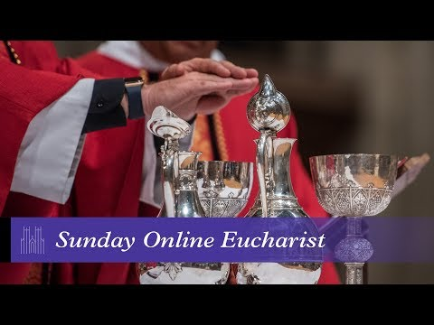 August 9, 2020: 11am Sunday Worship Service at Washington National Cathedral