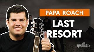 Last Resort - Papa Roach (aula de guitarra)