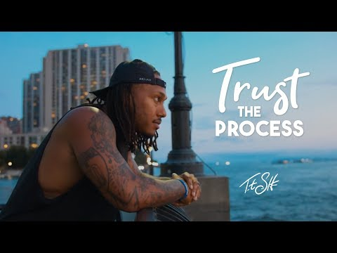 Trust the Process | Trent Shelton