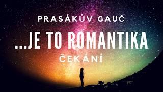 Video Čekání (Je to romantika ... 2018)
