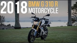 8. 2018 BMW G 310 R Motorcycle First Look Review Video