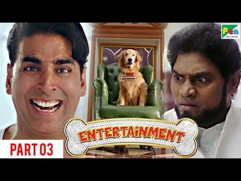 Entertainment | Akshay Kumar, Tamannaah Bhatia | Hindi Movie Part 3 of 10