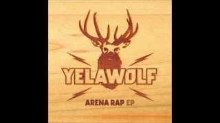 Yelawolf - Come On Over (Arena Rap EP)