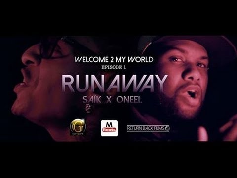 SA�K - Welcome2MyWorld | Episode 1: Runaway x Oneel