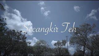 Senandung - Secangkir Teh ( Official Lyric Video )