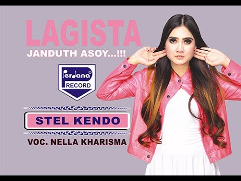 Video Nella Kharisma  - Lagista - Stel kendo [Official] download in MP3, 3GP, MP4, WEBM, AVI, FLV January 2017