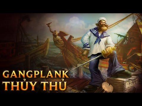 Gangplank Thủy Thủ - Sailor Gangplank