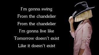 Video Sia - CHANDELIER (Lyrics) MP3, 3GP, MP4, WEBM, AVI, FLV Agustus 2018
