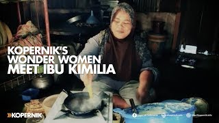 Kopernik's Wonder Women: Meet Ibu Kimilia
