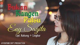 Video Eny Sagita - Bukan Kangen Palsu [OFFICIAL] MP3, 3GP, MP4, WEBM, AVI, FLV Maret 2019
