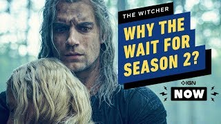 The Witcher: Why Season 2 Won't Premiere Until 2021 - IGN Now by IGN