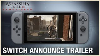 Assassin's Creed III Remastered: Switch Announce Trailer | Ubisoft [NA] by Ubisoft