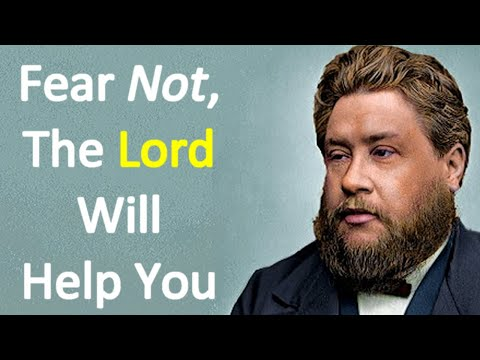 Fear Not - Charles Spurgeon