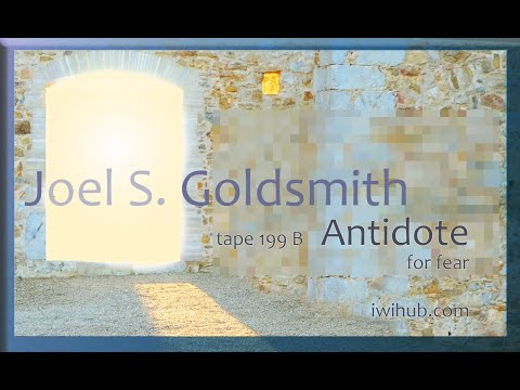 Antidote for Fear by Joel S. Goldsmith tape 199B