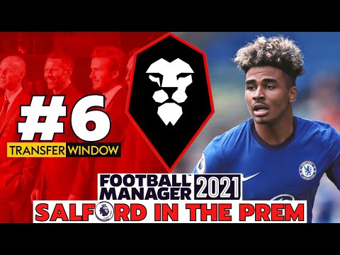 SALFORD IN THE PREM FM21   #6   JANUARY TRANSFER WINDOW!   Football Manager 2021   Salford City FC