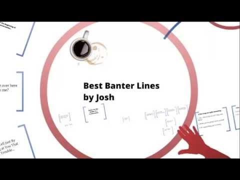 Badass Banter Lines