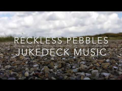Reckless Pebbles (Jukedeck Music)
