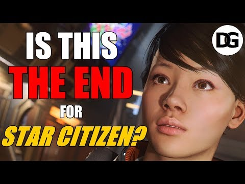 Is this THE END for Star Citizen?!