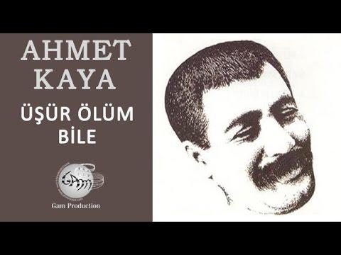 Ahmet Kaya – Üşür Ölüm Bile Sözleri
