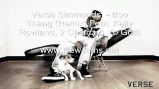 Verse Simmonds  - Boo Thang (Remix) Feat. Kelly Rowland, 2 Chainz & Yo Gotti