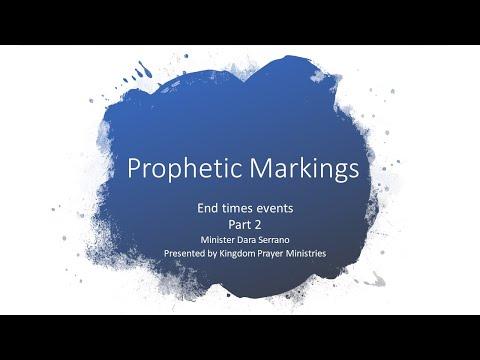 Prophetic Markings Part 2
