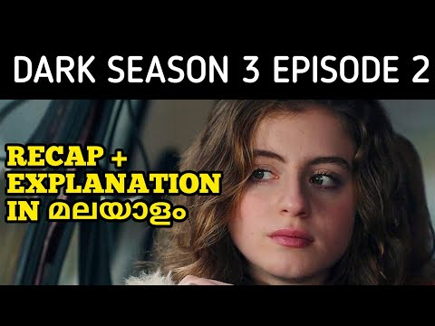 Dark Season 3 Episode 2 - Recap & Explained In Malayalam