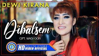 Download Lagu Dewi Kirana - DI BALSEM ( ) [HD] Mp3