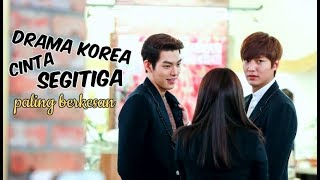 Nonton 6 Drama Korea Tentang Cinta Segitiga Paling Berkesan Film Subtitle Indonesia Streaming Movie Download