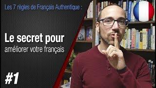 """Video Règle 1 """"Le secret pour améliorer votre français"""" - Apprendre le français avec Français Authentique MP3, 3GP, MP4, WEBM, AVI, FLV Mei 2017"""