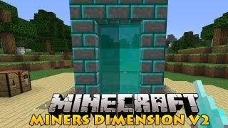 Minecraft Mods - Miners Dimension V2