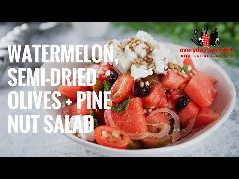 Watermelon, Olives and Tomato Salad | Everyday Gourmet S7 E10