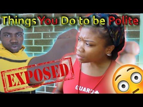 Things We All Do to Be Polite! [Exposed!] ft.Diamond Jackson (видео)