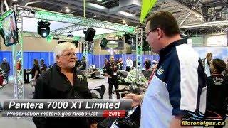 7. Présentation de la motoneige Arctic cat Pantera 7000 Limited XT 2016