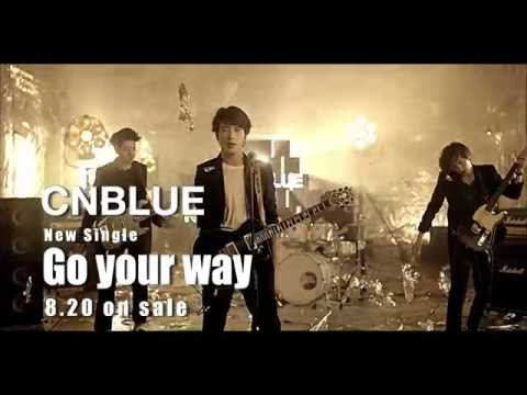 CNBLUE「Go your way」30sec.