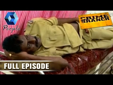 Crime Branch | 4th August 2015 | Full Episode 05 August 2015 02 45 AM