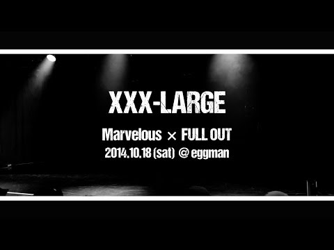 [Marvelous × FULLOUT]XXX LARGE、HEX BEX@eggman