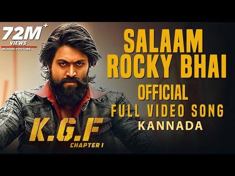 Salaam Rocky Bhai Full Video Song | KGF Kannada | Yash | Prashanth Neel | Hombale | Kgf Video Songs