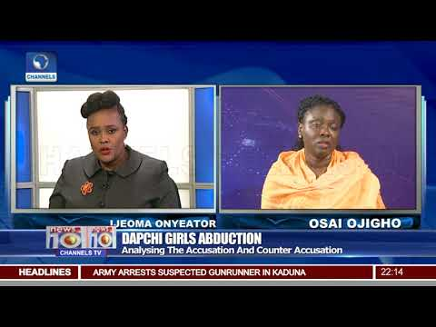 Dapchi Girls Abduction: Analysing The Accusation & Counter Accusation
