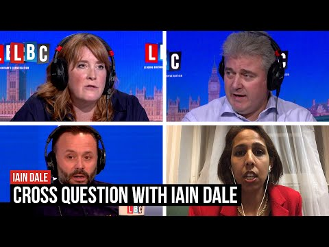 Cross Question with Iain Dale: watch LIVE | LBC