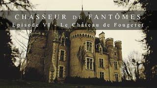Video Chasseur De Fantômes #06 : Chateau en France MP3, 3GP, MP4, WEBM, AVI, FLV September 2017
