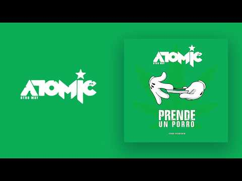 Atomic Otro Way - Prende Un Porro (Video Lyric Oficial)