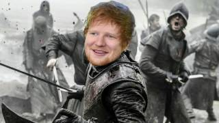 We're tired of Peter Dinklage getting all the credit for Game Of Thrones... There's a new star Ed Sheeran so we made him a song ...
